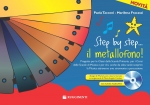 Step by Step...Il Metallofono! (con CD)